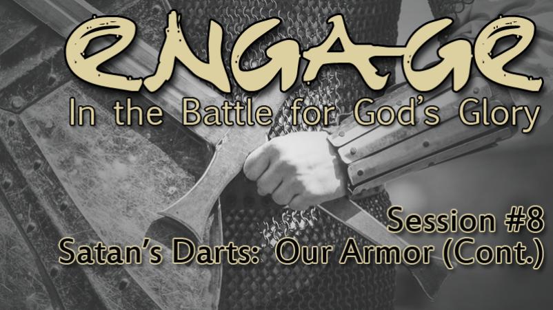 Satan's Darts: Our Armour (Cont.) (11/13/16)