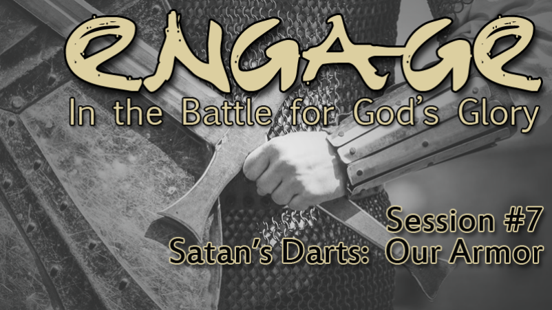 Satan's Darts: Our Armor (11/6/16)