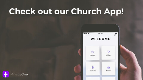Check out our Church App!