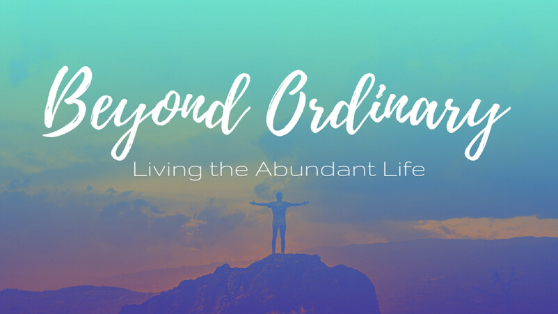Beyond Ordinary: Abundance Through Suffering
